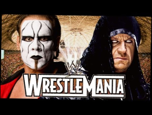 The Undertaker vs Sting Wrestlemania 31 Promo HD New Edition
