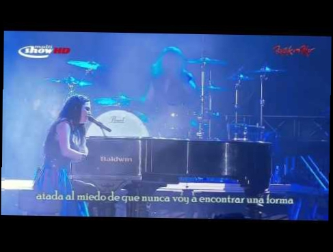 Evanescence - My Heart Is Broken (Sub Español) Rock In Rio [2011]