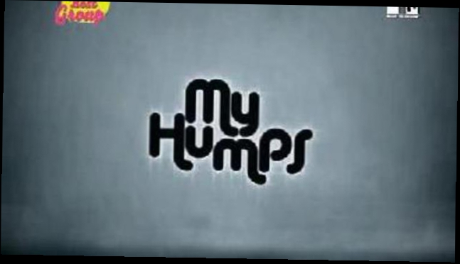 Black Eyed Peas - My Humps..avi