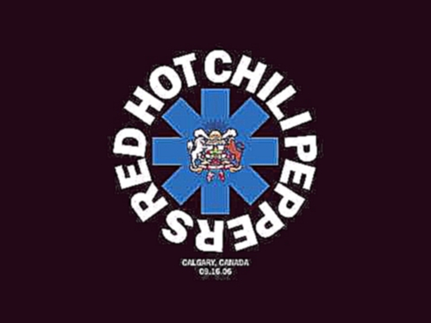 Red Hot Chili Peppers - Snow - Live in Calgary, AB Sep 16, 2006