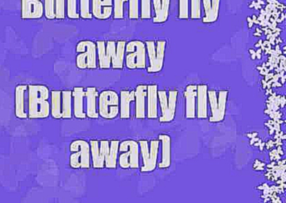 Butterfly Fly Away - Hannah  Montana The Movie - (Billy Ray & Miley Cyrus) LYRICS ON SCREEN !