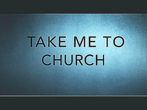 Take Me To Church HIGHER KARAOKE
