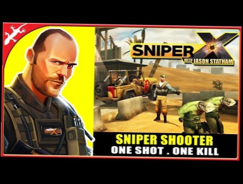 Sniper X with Jason Statham Glu Games : One Shot, One Kill ios Gameplay
