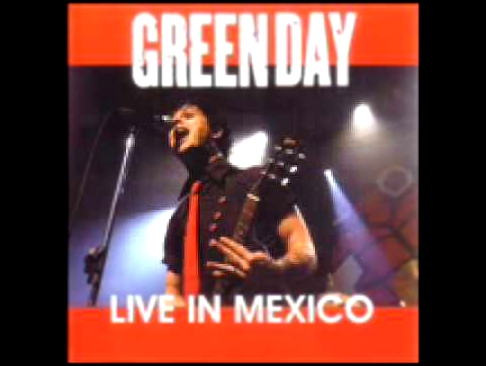Green Day - Wake Me Up When September Ends [Live @ Mexico 2004]