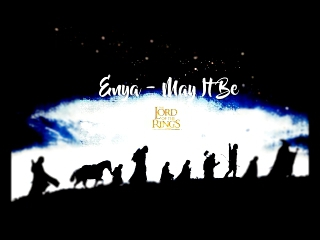 Enya - May It Be!