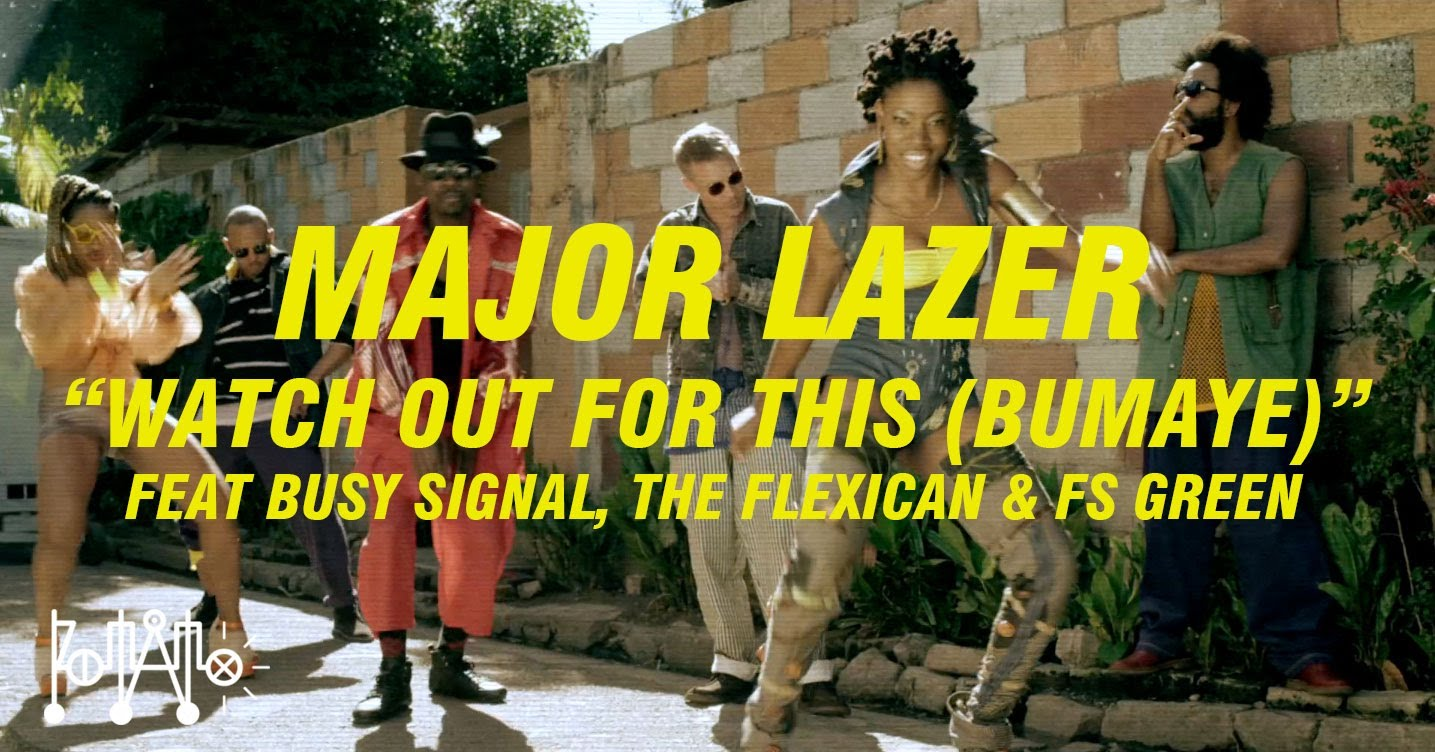 [НЕФОРМАТ] Major Lazer ft. Busy Signal & Flexican & FS Green - Watch Out For This (Bumaye) [http//vk.com/musicmashup]  [Мекка клубной музыки]