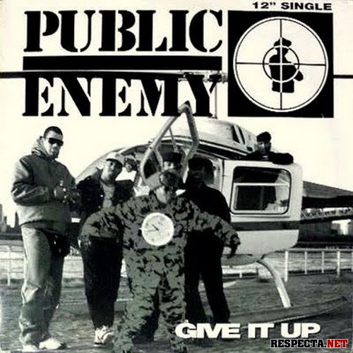 Public Enemy - Give It Up