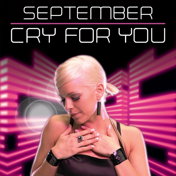 September - Cry For You  (Европа Плюс Еврохит Топ 40 (2008))