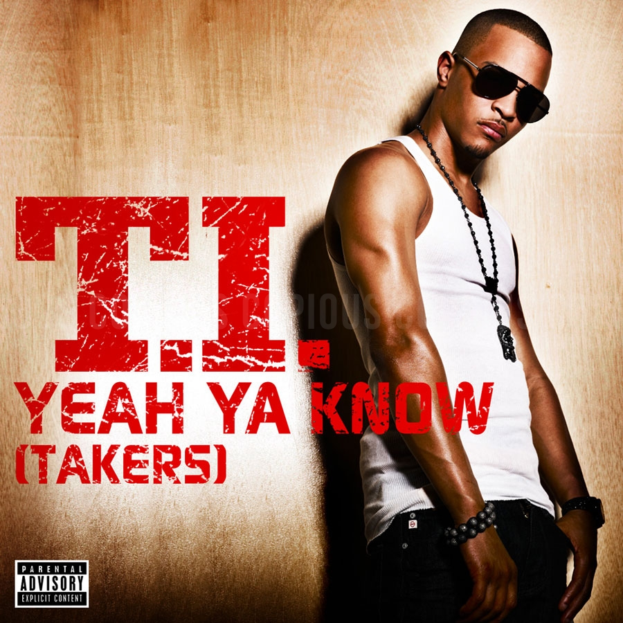 T.I. - Yeah You Know (Takers)