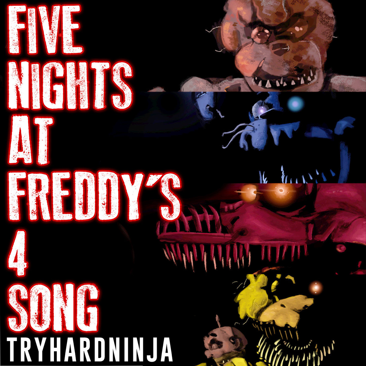 Try Hard Ninja (Три Хард Нинзя) - This Five Nights at Freddy's 4 (Ето Пять Ночей С Фредди 4)
