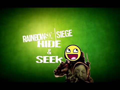 Rainbow Six Siege Hide & Seek