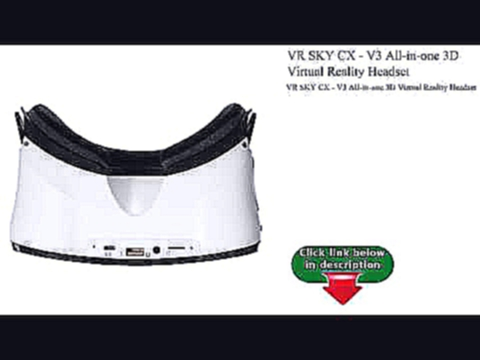 VR SKY CX - V3 All-in-one 3D Virtual Reality Headset