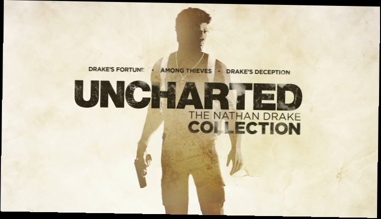 UNCHARTED׃ The Nathan Drake Collection - Announce Video PS4